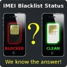 Check Blacklist Worldwide (iPhone, Samsung, Nokia, HTC, LG, ZTE, Blackberry, Motorola, Sony Ericsson, Lenovo, etc)